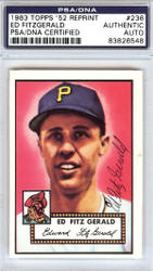 Ed Fitzgerald Autographed 1952 Topps Reprint Card #236 Pittsburgh Pirates PSA/DNA #83826548