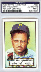 Bill Howerton Autographed 1952 Topps Reprint Card #167 Pittsburgh Pirates PSA/DNA #83826594