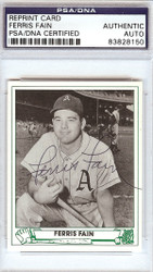 Ferris Fain Autographed 1947 Play Ball Reprint Card #22 Philadelphia A's PSA/DNA #83828150
