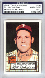 Bill Nicholson Autographed 1952 Topps Reprint Card #185 Philadelphia Phillies PSA/DNA #83826677