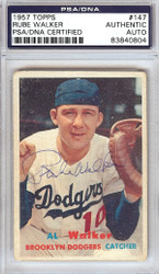 "Al ""Rube"" Walker Autographed 1957 Topps Card #147 Brooklyn Dodgers PSA/DNA #83840804"