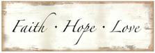 Faith Hope Love Wood Sign sku WS417