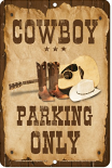 Cowboy Parking Sign sku MS3050MO