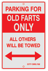Parking For Old Farts Only