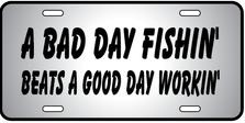 Bad Day Fishin Auto Plate