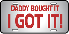 Daddy Boughy I Got Auto Plate