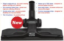 MEGA Gulper floor tool