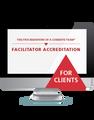 The Five Behaviors of a Cohesive Team™ Facilitator Accreditation with Facilitation Kit