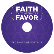 Faith That Attracts Favor (CD)