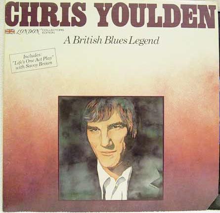 A British Blues Legend Vinyl Chris Youlden Savoy Brown
