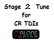 Malone CR TDI - Stage 2 Tune