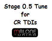 Malone CR TDI Tune - Stage 0.5