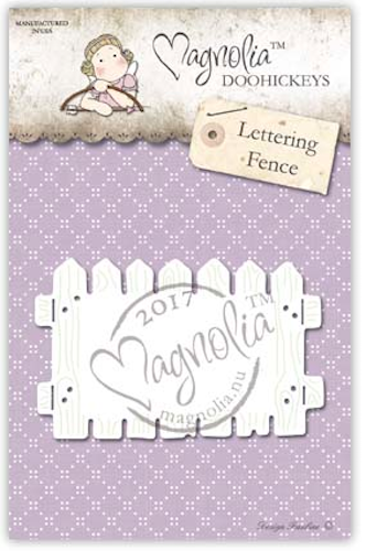Magnolia Stamps DooHickey - Business 2017 - Letter Fence