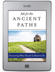 Ask for the Ancient Paths (ebook)