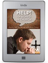Help! I'm Bored in Church (ebook)