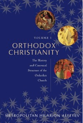 Orthodox Christianity Vol I: The History and Canonical Structure of the Orthodox Church (Alfeyev)