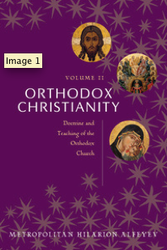 Orthodox Christianity Vol II: Doctrine and Teaching of the Orthodox Church (Alfeyev)