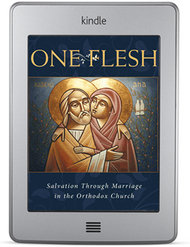 One Flesh: Salvation through Marriage in the Orthodox Church (ebook)