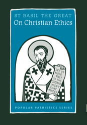 On Christian Ethics (Saint Basil the Great)
