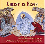 CD Christ is Risen Ancient Hymns of the Resurrection