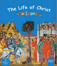 The Life of Christ in Icons (board book)