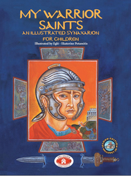 My Warrior Saints: Illustrated Synaxarion for Children (imperfect)