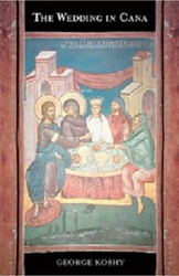 The Wedding in Cana: The Power and Purpose of the First Sign of Jesus Christ