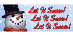 Let it Snow!  Let it Snow!  Let it Snow!!  Christmas snowman banner