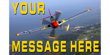 Your Message Here with the prop of a plane banner