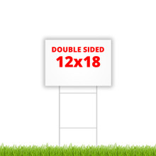 """12"""" X 18"""" double sided coroplast sign"""