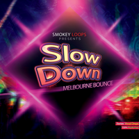 Slow Down Bounce