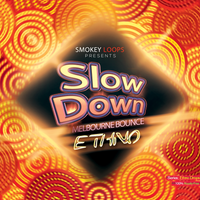 Slow Down Bounce - Ethno