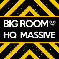 Big Room HQ Massive