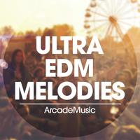 Ultra EDM Melodies