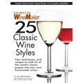 25 Classic Wine Styles Issue - Winemaker Magazine