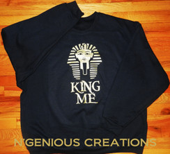 N'GENIOUS CREATIONS EXCLUSIVE KING ME SWEATSHIRT