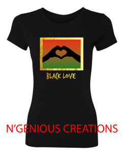BLACK LOVE WOMEN'S TSHIRT