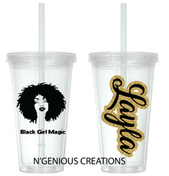 BLACK GIRL MAGIC TUMBLER WITH CUSTOM NAME (WOMAN)