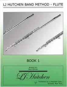 LJ Hutchen Band Method - Flute Book 1
