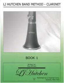 LJ Hutchen Band Method - Clarinet Book 1