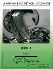 LJ Hutchen Band Method - Saxophone Book 1