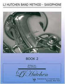 LJ Hutchen Band Method - Saxophone Book 2