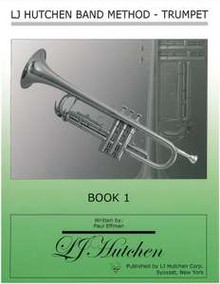 LJ Hutchen Band Method - Trumpet Book 1