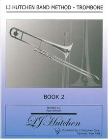 LJ Hutchen Band Method - Trombone Book 2