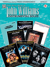 The Very Best of John Williams - Violin (Removable Part) with Piano Accompaniment