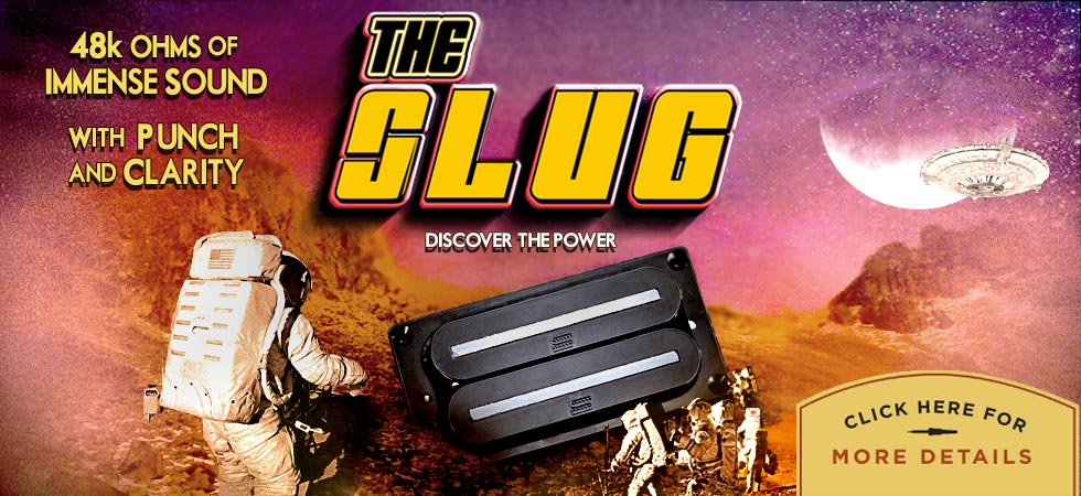 SLUG - Custom Guitar Pickups