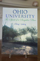 Ohio University, 1804-2004: The Spirit of a Singular Place