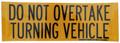 Do Not Overtake Turning Vehicle Sticker
