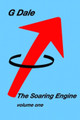 The Soaring Engine Vol I
