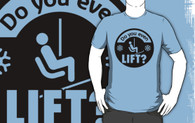 Do you even lift Shirt